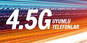 4.5G Uyumlu Cep Telefonu Modelleri ve Fiyatları