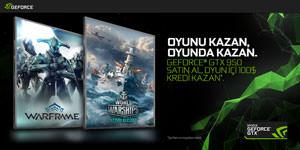 GeForce GTX 950 ile Oyunu Kazan, Oyunda Kazan